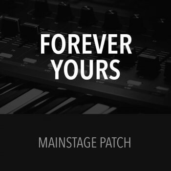 MainStage Patch - Forever Yours - Fellowship Creative