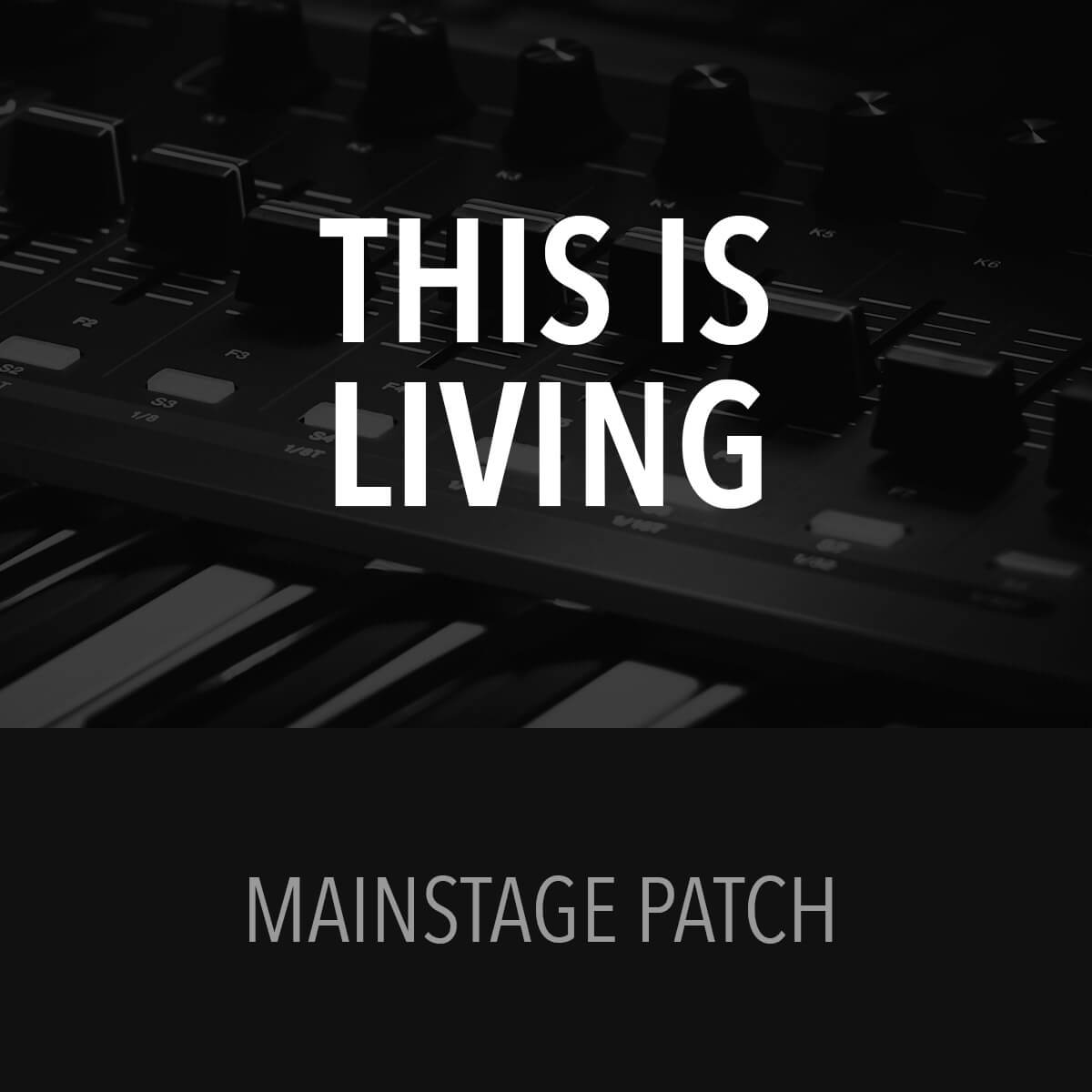 MainStage Patch - This Is Living - Hillsong Young & Free