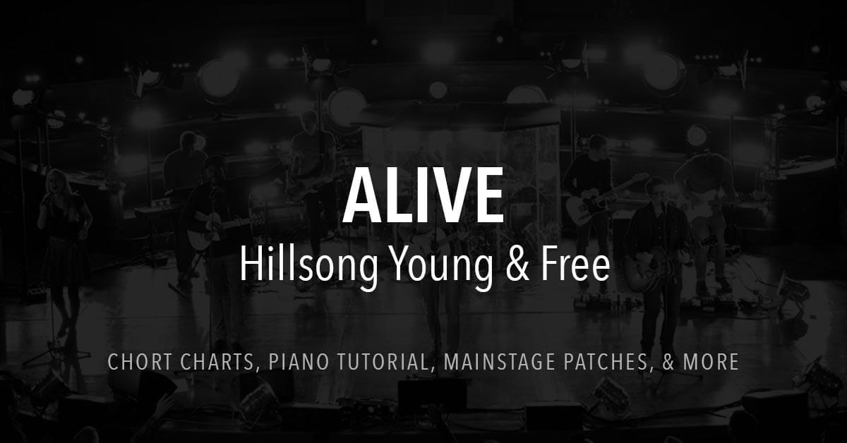 Alive Lyrics Chords Hillsong Young Free