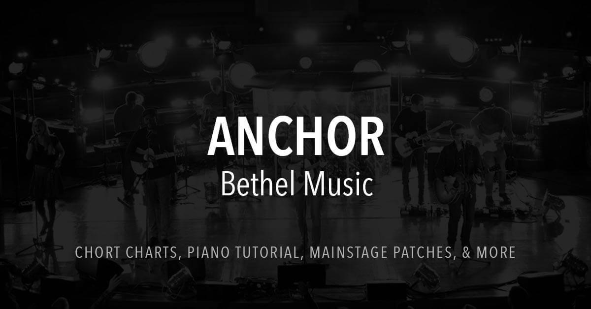 Anchor - Lyrics & Chords - Bethel Music
