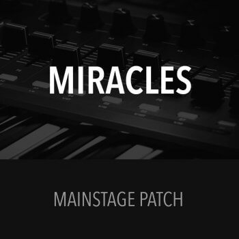 MainStage Patch - Miracles - Jesus Culture