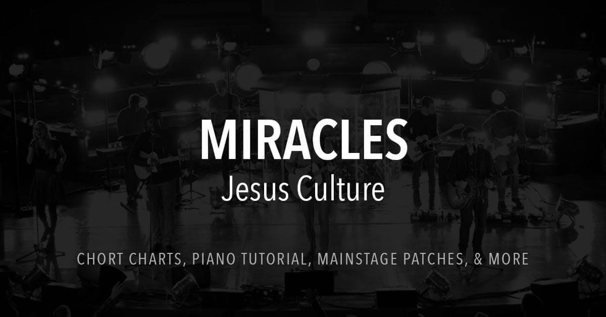 Miracles Lyrics Chords Jesus Culture
