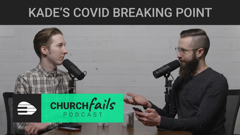 Ep 02: Kade's COVID Breaking Point